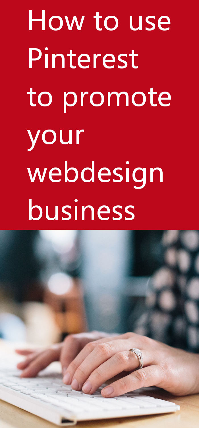 How to Use Pinterest to Promote Your Webdesign Business